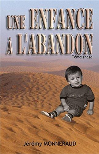 Une Enfance à L'abandon