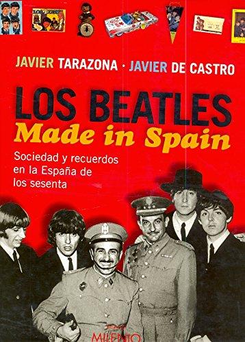 Los Beatles. Made in Spain: Sociedad y recuerdos en la España de los sesenta (Música)