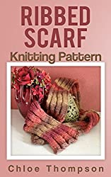 Ribbed Scarf: Knitting Pattern (English Edition)