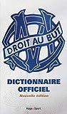 Dictionnaire officiel de l'Olympique de Marseille