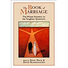 The Book of Marriage: The Wisest Answers to the Toughest Questions (Religion, Marriage, and Family)