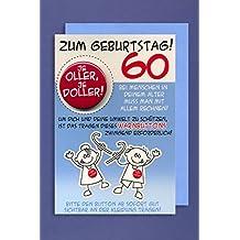 Grußkarte 60 Geburtstag Karte Humor Applikation Ein Button JE OLLER.