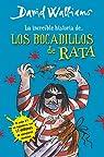 La increíble historia de... Los bocadillos de rata par Walliams