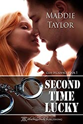 Second Time Lucky (Club Decadence Book 5)