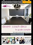 Devenir Coach Déco - le guide complet