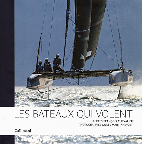 Les bateaux qui volent par François Chevalier