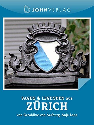 sagen-und-legenden-aus-zurich-stadtsagen-zurich-german-edition