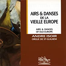 Airs & Danses de la Vieille Europe