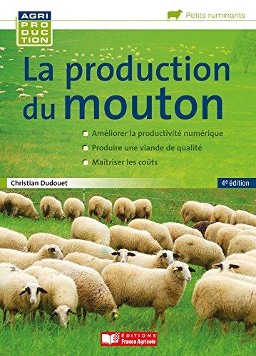 La production du mouton par Christian Dudouet