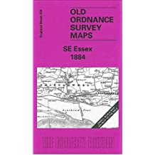 South East Essex 1884: One Inch Map 258 (Old Ordnance Survey Maps of England & Wales)