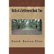 Birth of a Settlement Book Two
