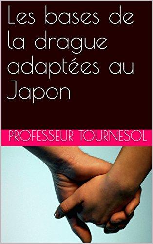 Les bases de la drague adaptées au Japon par Professeur Tournesol