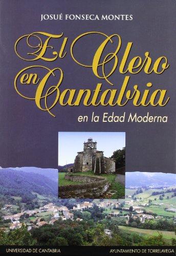 El clero en Cantabria en la Edad Moderna (Historia)