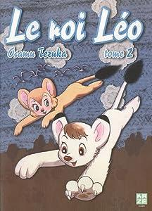 Le Roi Léo Nouvelle édition Tome 2
