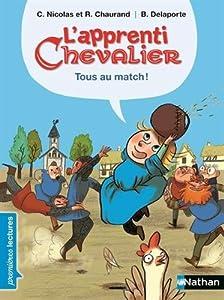"""Afficher """"L'apprenti chevalier Tous au match !"""""""