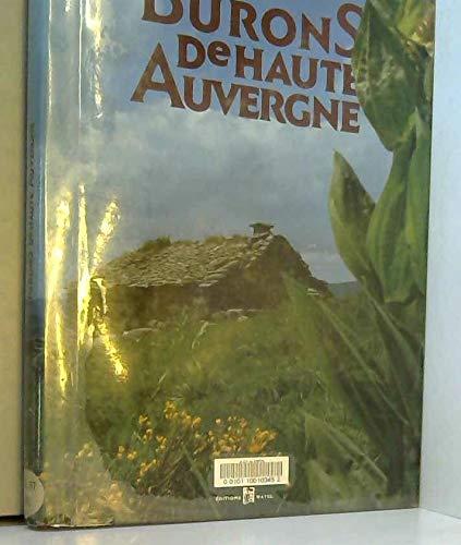 Burons de Haute-Auvergne par Jean-Claude Roc