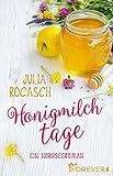 Honigmilchtage: Ein Nordseeroman