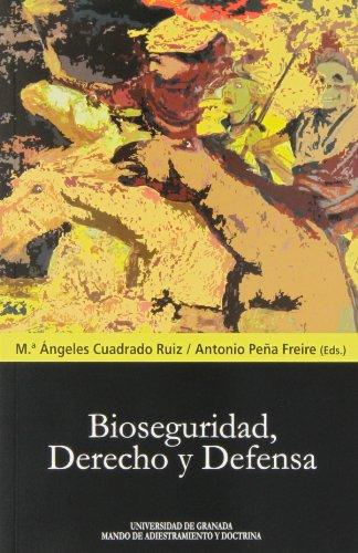 Bioseguridad, derecho y defensa (Biblioteca Conde de Tendilla)
