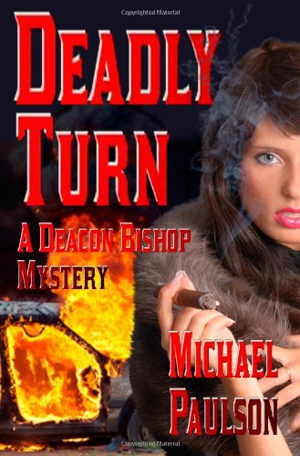 Deadly Turn: Subtitle:9781602150805