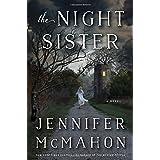 The Night Sister: A Novel by Jennifer McMahon (2015-08-04)