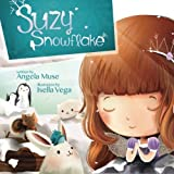 Suzy Snowflake by Angela Muse (2012-12-06)