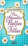 Nos adorables belles-filles | Valognes, Aurélie. Auteur