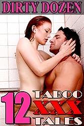 Dirty Dozen (12 Taboo XXX Tales)