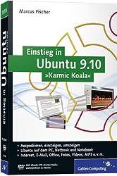 Einstieg in Ubuntu 9.10 »Karmic Koala«: Installation, Anwendung, Tipps und Tricks (Galileo Computing)