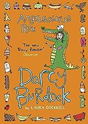 Darcy Burdock: Angrosaurus Rex (Darcy Burdock 5)