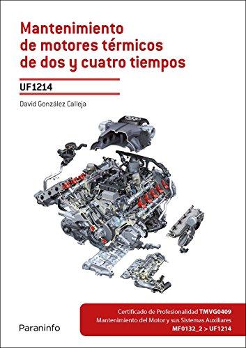 Mantenimiento de motores térmicos de dos y cuatro tiempos (Cp - Certificado Profesionalidad) por DAVID GONZÁLEZ CALLEJA