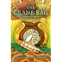 The Crane Bag: A Druid's Guide to Ritual Tools and Practices