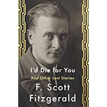 I'd Die For You: And Other Lost Stories (English Edition)