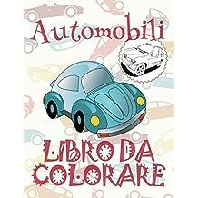 Automobili Libro da Colorare: ✎ Cars ~ Girls Coloring Book ~ Coloring Book Children ✎ (Coloring Book Bambini) Nascar ~ Auto Libri da ... Volume 2 (Album da Colorare: Automobili)