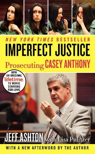 dated Ed: Prosecuting Casey Anthony (English Edition) ()
