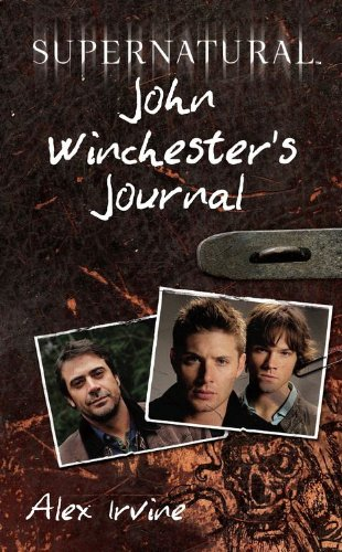 Supernatural: John Winchester's Journal (English Edition) - Hunter Demon Guide