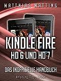 Kindle Fire HD 6 und HD 7 (2014) - das inoffizielle Handbuch. Anleitung, Tipps, Tricks (German Edition)