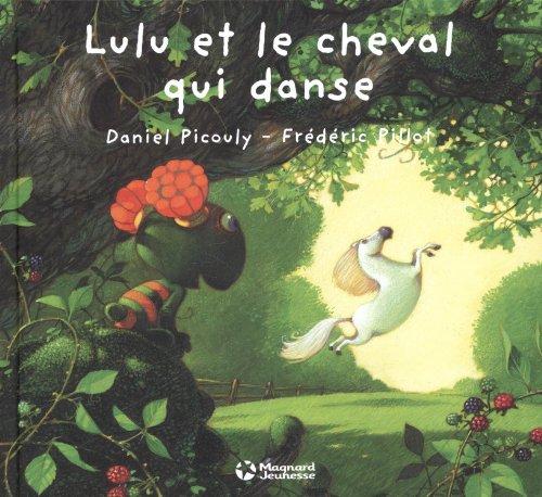 Lulu Vroumette : Lulu et le cheval qui danse