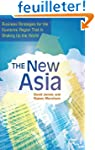 The New Asia: Business Strategies for...