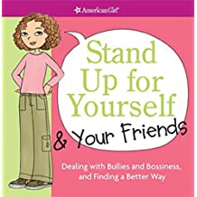 [STAND UP FOR YOURSELF & YOUR FRIENDS: DEALING WITH BULLIES AND BOSSINESS, AND FINDING A BETTER WAY BY CRISWELL, PATTI KELLEY(AUTHOR)]PAPERBACK