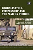Globalisation, Citizenship and the War on Terror