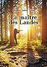 Le maître des Landes par Noirot-Nérin