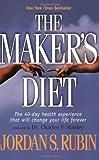 The Maker's Diet by Jordan Rubin (2005-04-05)