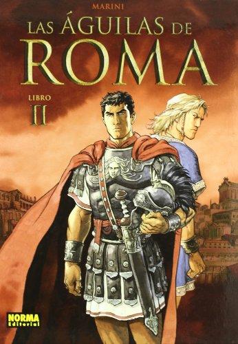 Descargar Libro LAS ÁGUILAS DE ROMA 2 (MARINI) de Enrico Marini