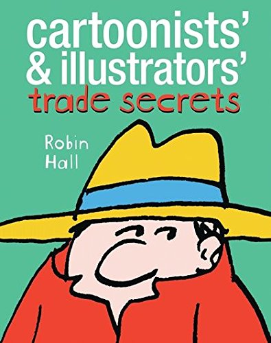 Cartoonists' and Illustrators' Trade Secrets