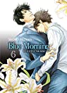 Blue Morning, tome 6  par Hidaka