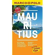 MARCO POLO Reiseführer Mauritius: inklusive Insider-Tipps, Touren-App, Events&News & Kartendownloads (MARCO POLO Reiseführer E-Book)