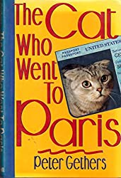 The Cat Who Went To Paris by Peter Gethers (1991-09-03)