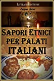 eBook Gratis da Scaricare Sapori Etnici per Palati Italiani (PDF,EPUB,MOBI) Online Italiano