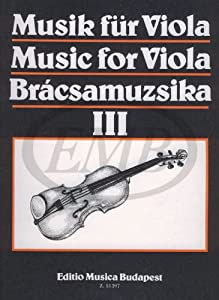 EMB (Editio Musica Budapest) MUSICA PER VIOLA VOL. 3 - ALTO Classical sheets Viola