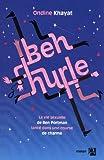 Ben hurle : la vie sexuelle de Ben Portman lancé dans une course de charme | Khayat, Ondine (1974-....). Auteur